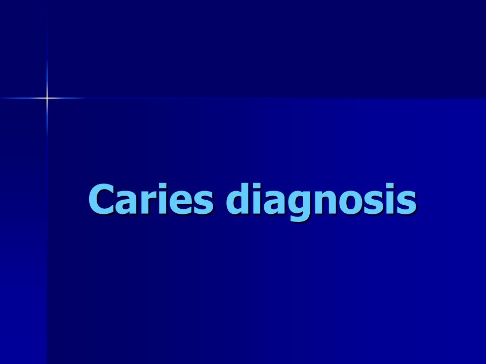 Caries diagnosis