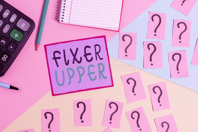 Handwriting text Fixer Upper. Concept meaning house in need of repairs used chiefly connection with purchase Mathematics royalty free stock image